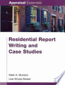 Residential Report Writing and Case Studies