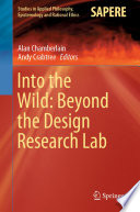 Into The Wild: Beyond The Design Research Lab : ...