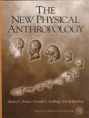 The New Physical Anthropology