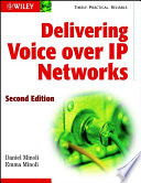 Delivering Voice over IP Networks