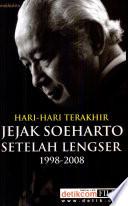 Hari-hari terakhir jejak Soeharto setelah lengser, 1998-2008