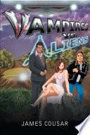 Vampires Vs  Aliens