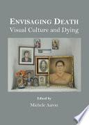Envisaging Death
