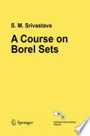 A Course on Borel Sets