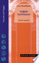 Verso Santiago  Itinerari spagnoli