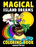 Magical Island Dreams Coloring Book Midnight Edition