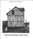 Framework Houses