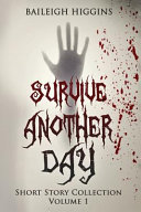 Survive Another Day