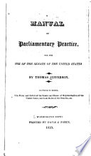 A Manual of Parliamentary Practice for the Use of the Senate of the United States