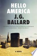 Hello America  A Novel