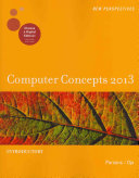 New Perspectives on Computer Concepts 2013: Introductory