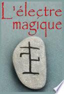 L   lectre Magique  d apr  s le Grimoire de Benoit XIV