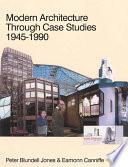 Modern Architecture Through Case Studies 1945 to 1990