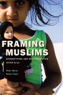 Framing Muslims Presence In The West Are Constructed Deployed And