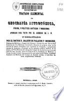 Tratado elemental de geograf  a astron  mica  f  sica  y pol  tica antigua y moderna