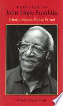 Tributes to John Hope Franklin