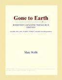 Gone to Earth  Webster s Japanese Thesaurus Edition