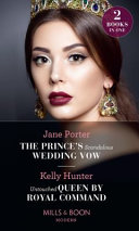 The Prince's Scandalous Wedding Vow : altar!when josephine rescues a drowning stranger she's...
