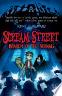 Scream Street  Invasion of the Normals  Book  7