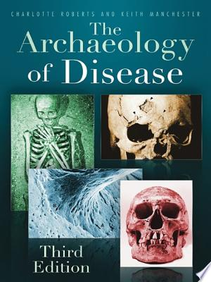 The Archaeology of Disease - ISBN:9780752494975