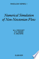 Numerical Simulation Of Non-Newtonian Flow : of non-newtonian flow using finite difference...