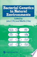 Bacterial Genetics In Natural Environments book
