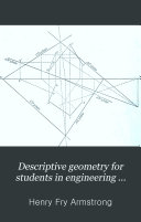 Descriptive Geometry for Students in Engineering Science and Architecture