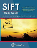 Sift Study Guide  Test Prep and Practice Questions for the Army Sift Exam