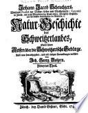 Natur Geschichte des Schweitzerlandes