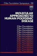 Molecular Approaches to Human Polygenic Disease