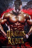 download ebook dragon rebel: immortal dragons #4 pdf epub