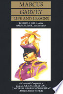 Marcus Garvey Life and Lessons