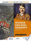 Hodder GCSE History for Edexcel  Weimar and Nazi Germany  1918 39