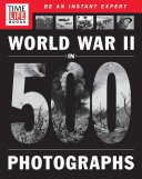 TIME-LIFE World War II in 500 Photographs Book