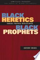 Black Heretics  Black Prophets