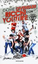 Illuminati crew  Come diventare ricchi con YouTube