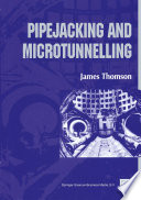 Pipejacking And Microtunnelling