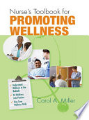 Nurse s Toolbook for Promoting Wellness
