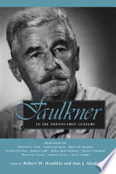 Faulkner in the Twenty first Century