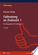 Falltraining im Zivilrecht