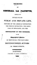 download ebook memoirs of general la fayette, embracing details of his public and private life, sketches of the american revolution, he [!] french revolution, the downfall of bonaparte, and the restoration of the bourbons. with biographical notices of individuals who have been distinguished actors in these events pdf epub