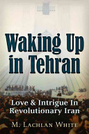 Waking Up in Tehran