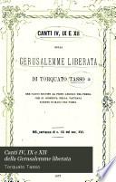 Canti IV, IX e XII della Gerusalemme liberata