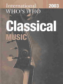 International Who's Who in Classical Music 2003