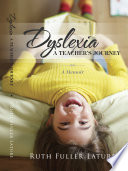 Dyslexia  A Teachers Journey
