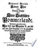 Anderer Theil des Dritten Buchs vom alten sächsischen Pommerlandes, darinnen vermeldet wird, was sich ... an biß auf den Tod Bogislai XIII da gleichsam ... zugetragen habe
