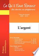 L'argent - Molière-L'Avare ; Zola-L'Argent ; Simmel-Philosophie de l'argent