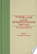 The War Of 1898 And U S Interventions 1898 1934