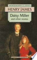 Daisy Miller And Other Stories : reading. daisy miller is one of...