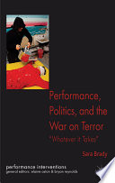 Performance Politics And The War On Terror book